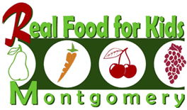 Real Food For Kids Montgomery RFKM Is A Grassroots Parent Advocacy Organization Seeking To Bring Fresh Whole And Nutrient Rich Foods The